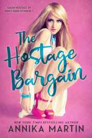 The Hostage Bargain - Annika Martin book summary