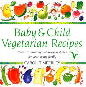 Baby and Child Vegetarian Recipes La couverture du livre martien