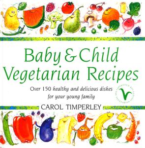 Baby and Child Vegetarian Recipes La couverture du livre martien