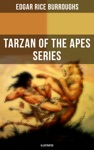 THE TARZAN OF THE APES SERIES Illustrated