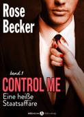 Control Me - Eine Heiße Staatsaffäre, 1