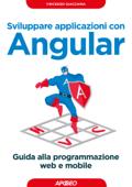 Sviluppare applicazioni con Angular