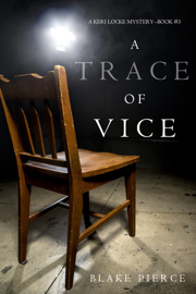 A Trace of Vice (a Keri Locke Mystery--Book #3) book