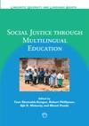 Social Justice Through Multilingual Education