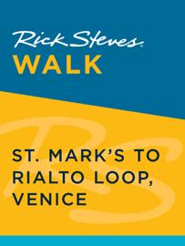 Rick Steves Walk: St. Mark's to Rialto Loop, Venice book