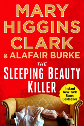 Mary Higgins Clark & Alafair Burke - The Sleeping Beauty Killer