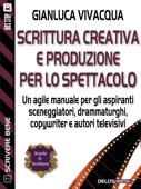 Scrittura creativa e produzione per lo spettacolo