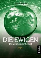 Chriz Wagner - DIE EWIGEN. Die Zeichen der Schuld artwork