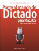 Ponte al mando de Dictado para Mac e iOS