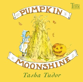 Pumpkin Moonshine - Tasha Tudor