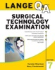 LANGE Q&A Surgical Technology Examination, Seventh Edition