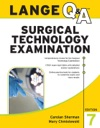 LANGE QA Surgical Technology Examination Seventh Edition