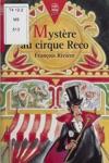 Mystre Au Cirque Reco