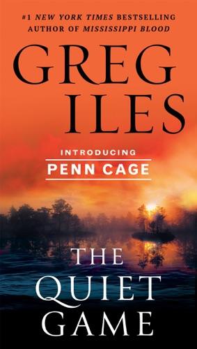 Greg Iles - The Quiet Game