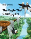 The Eagle That Couldnt Fly