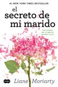 Download and Read Online El secreto de mi marido