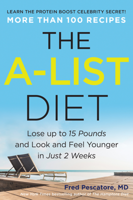 The A-List Diet - Fred Pescatore book