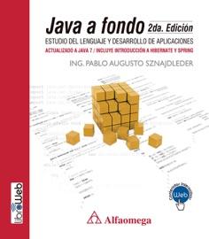 Java A Fondo Estudio Del Lenguaje Y Desarrollo De Aplicaciones 2a Ed