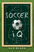 Soccer iQ Vol. 1: Things That Smart Players Do