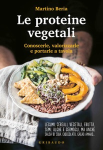 Le proteine vegetali da Martino Beria Copertina del libro