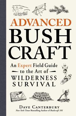 Advanced Bushcraft - Dave Canterbury book