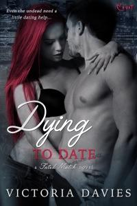 Dying to Date da Victoria Davies