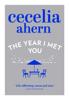 Cecelia Ahern - The Year I Met You artwork