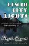 Limbo City Lights Lana Harvey Reapers Inc