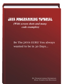 Java Programming Tutorial With Screen Shots Many Code Example