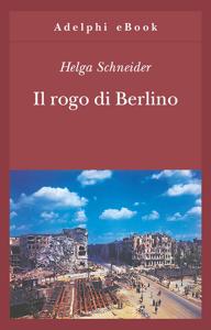 Il rogo di Berlino Libro Cover