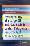 Hydrogeology Of A Large Oil-and-Gas Basin In Central Patagonia