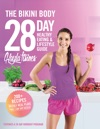 The Bikini Body 28-Day Healthy Eating  Lifestyle Guide