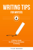 Writing Tips For Writers