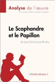 Le Scaphandre et le Papillon de Jean-Dominique Bauby (Analyse de l'oeuvre)