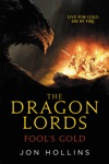 The Dragon Lords Fools Gold
