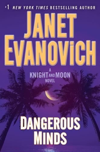 Janet Evanovich - Dangerous Minds
