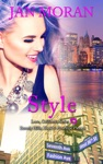 Style A Love California Series Novel Book 5