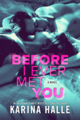 Download and Read Online Before I Ever Met You