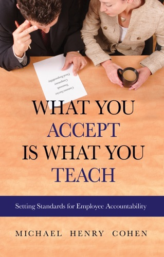 Michael Cohen - What You Accept is What You Teach