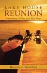 Lake House Reunion