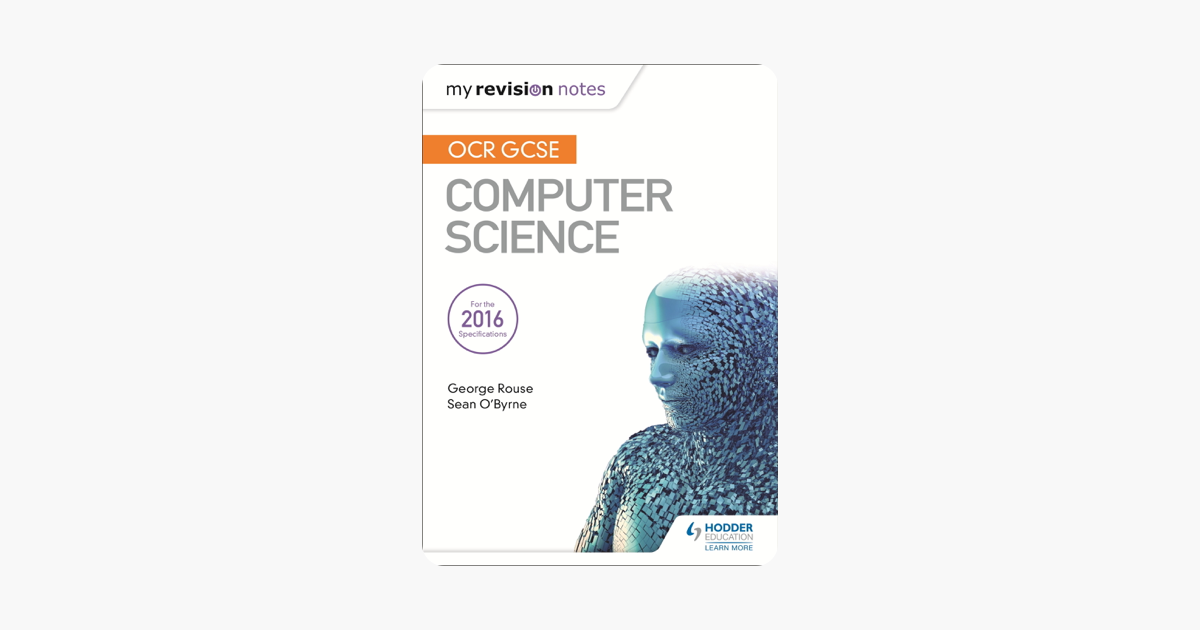 ‎OCR GCSE Computer Science My Revision Notes 2e