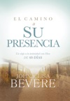 El Camino A Su Presencia  Pathway To His Presence