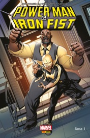POWER MAN ET IRON FIST ALL-NEW ALL-DIFFERENT T01