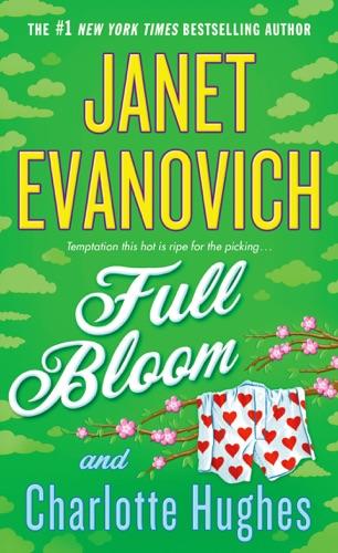 Janet Evanovich & Charlotte Hughes - Full Bloom