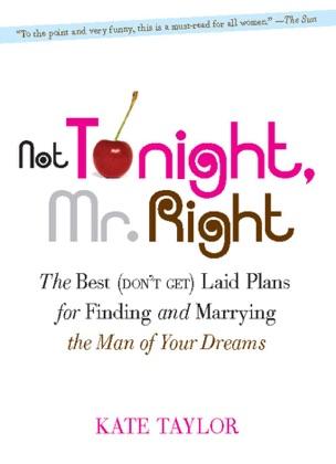 Not Tonight, Mr. Right image