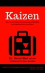 Kaizen How To Use Kaizen For Increased Profitability And Organizational Excellence