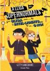 La Lliga Dels Supernormals 2 Ultra Intelligents O No
