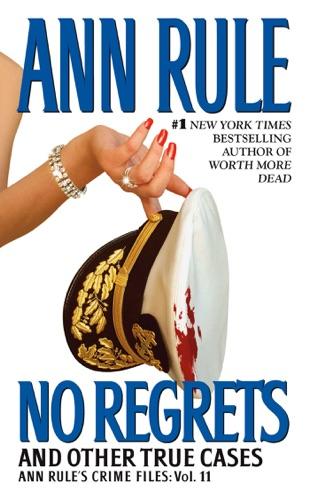 Ann Rule - No Regrets