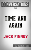 Time and Again by Jack Finney  Conversation Starters