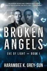 Broken Angels (Eve of Light, Book I)